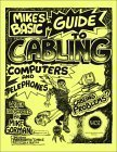 Mikes Basic Guide To Cabling Computers And Telephones  by  Mike Gorman