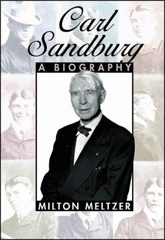 Carl Sandburg: A Biography Milton Meltzer