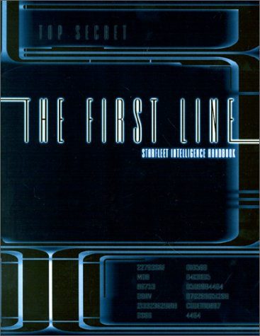 The First Line: The Starfleet Intelligence Manual  by  Last Unicorn Games