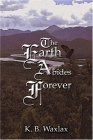 The Earth Abides Forever K.B. Waxlax