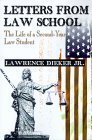 Letters from Law School: The Life of a Second-Year Law Student Lawrence Dieker Jr.