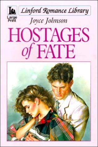 Hostages of Fate  by  Joyce Johnson