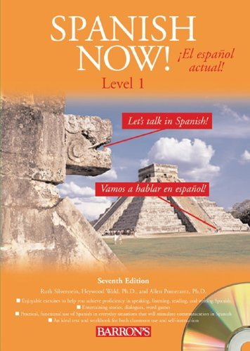 Spanish Now! Level 1 [With 4 CDs]  by  Ruth J. Silverstein