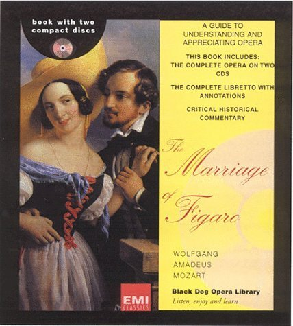 Marriage of Figaro  by  Wolfgang Amadeus Mozart