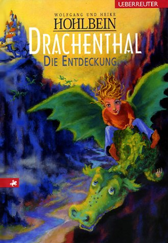 Drachenthal. Die Entdeckung (Drachenthal, #1)  by  Wolfgang Hohlbein
