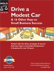 Drive a Modest Car: & 16 Other Keys to Small Business Success  by  Jake Warner
