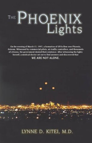 The Phoenix Lights Lynne D. Kitei