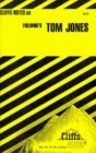 Cliffs Notes on Fieldings Tom Jones James C. Evans