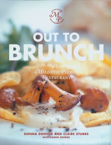 Out to Brunch: At Mildred Pierce Restaurant  by  Donna Dooher