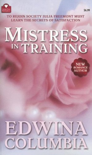 Mistress in Training  by  Edwina Columbia