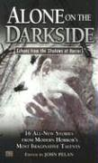 Alone on the Darkside: Echoes From Shadows of Horror (Darkside #5)  by  John Pelan