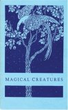 Magical Creatures  by  Elizabeth Pepper