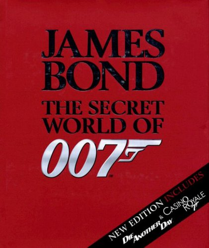 James Bond: The Secret World of 007 Alastair Dougall