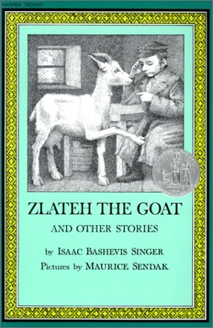 Zlateh the Goat and Other Stories Isaac Bashevis Singer
