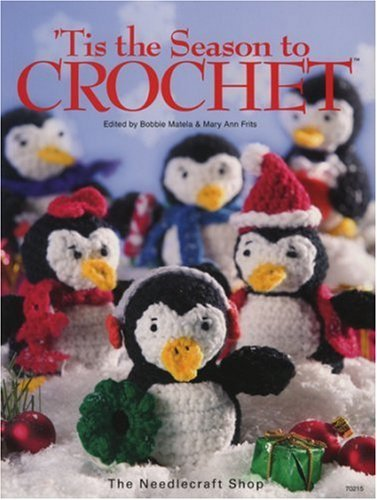 Tis the Season to Crochet  by  Mary Ann Frits