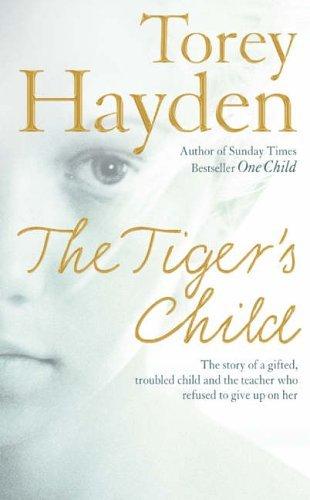 The Tigers Child  by  Torey L. Hayden