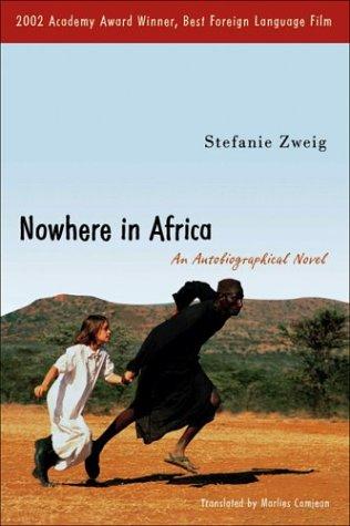 Nirgendwo war Heimat - Mein Leben auf zwei Kontinenten  by  Stefanie Zweig