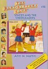 Stacey and the Cheerleaders (The Baby-Sitters Club, #70)  by  Ann M. Martin