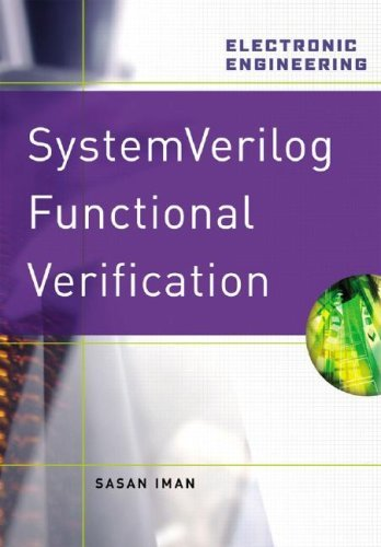 Step By Step Functional Verification With System Verilog And Ovm Sasan Iman