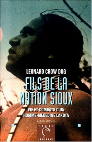 Fils de La Nation Sioux  by  Dog Crow