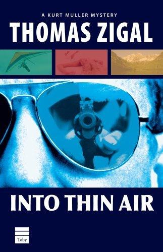 Into Thin Air Thomas Zigal