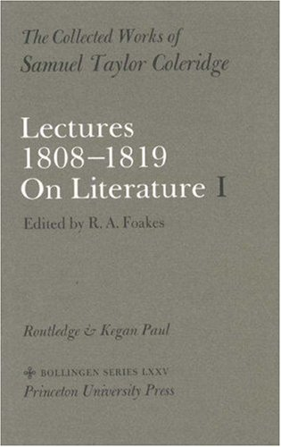 Lectures 1808 1819 On Literature  by  Samuel Taylor Coleridge
