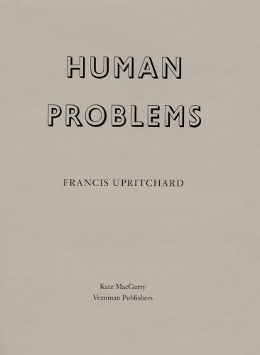 Francis Upritchard: Human Problems  by  Francis Upritchard
