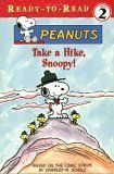Take a Hike, Snoopy!  by  Charles M. Schulz