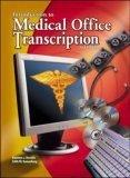 Medical Office Transcription: An Introduction to Medical Transcription Text-Workbook Karonne Becklin
