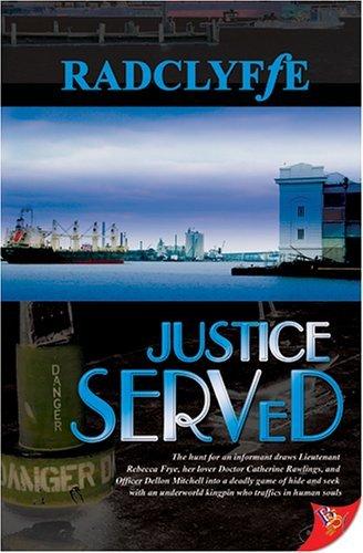 Justice Served (Justice, #4) Radclyffe
