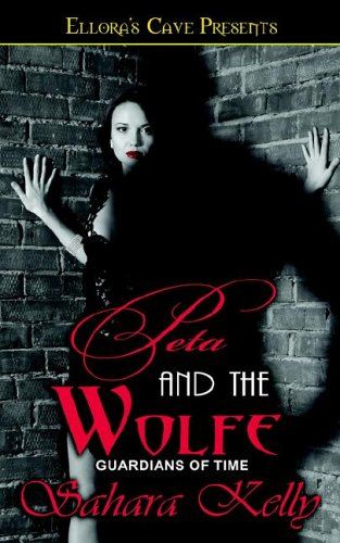 Peta and the Wolf (Guardians of Time, #3)  by  Sahara Kelly