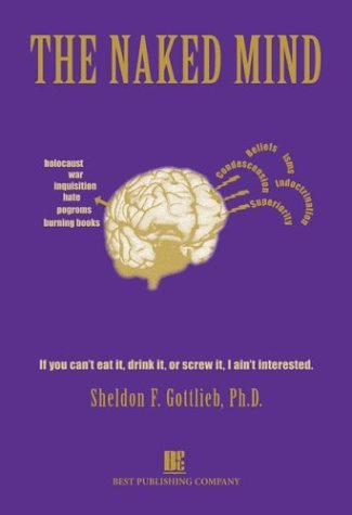 The Naked Mind Sheldon F. Gottlieb