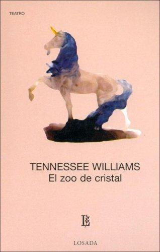 El zoo de cristal Tennessee Williams