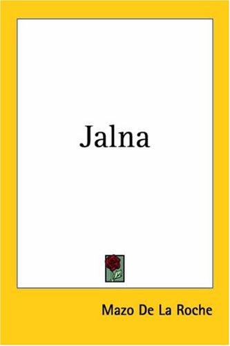 Les Jalna, Tome 1 Mazo de la Roche