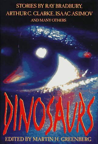 Dinosaurs  by  Martin H. Greenberg