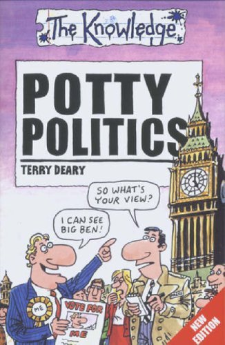 Potty Politics (The Knowledge) Terry Deary