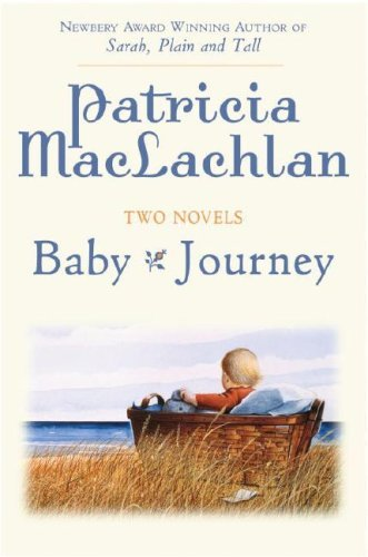 Two Novels: Baby/Journey Patricia MacLachlan