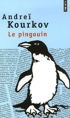 Le Pingouin Andrey Kurkov