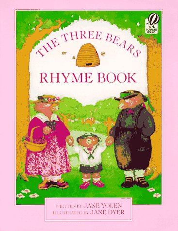 Three Bears Rhyme Book Jane Yolen