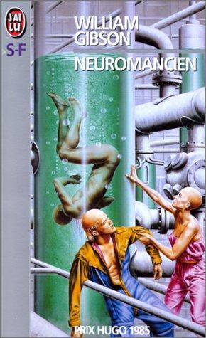 Neuromancien  by  William Gibson
