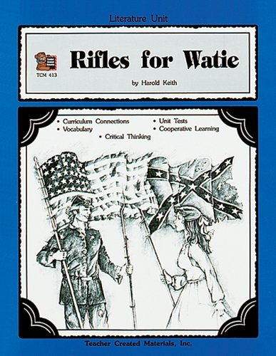 A Guide for Using Rifles for Watie in the Classroom Michael Shepherd
