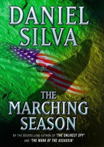 The Marching Season Daniel Silva