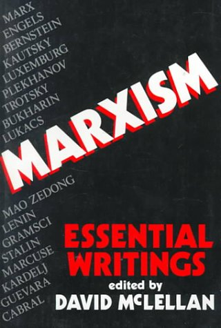 Marxism: Essential Writings David McLellan