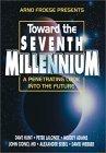 Toward the Seventh Millennium Moody Adams