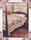Bed & Breakfast Quilts with Rise and Shine Recipes  by  Mimi Dietrich