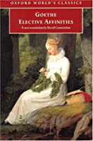 Les Affinite  by  Johann Wolfgang von Goethe