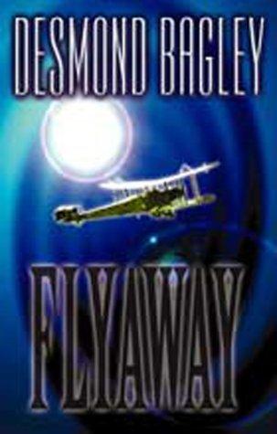 Flyaway Desmond Bagley