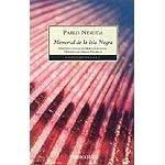Memorial De Isla Negra / Black Island Memorial  by  Pablo Neruda