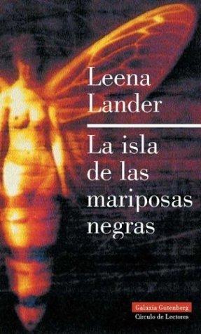 La Isla de Las Mariposas Negras  by  Leena Lander