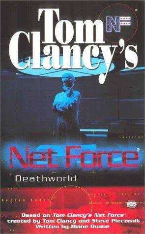 Deathworld (Tom Clancys Net Force Explorers, #13)  by  Diane Duane